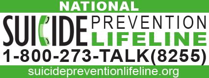 SUICIDE PREVENTION LIFELINE 1-800-273-8255