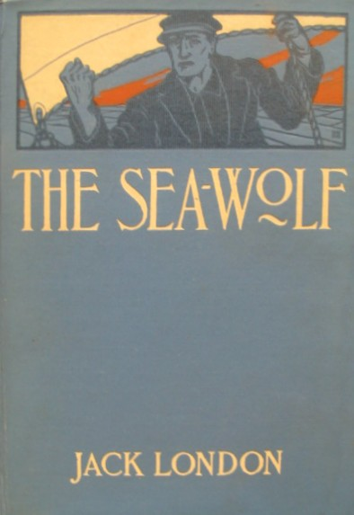 Cover of Jack London's 1904 psychological adventure novel, The Sea-Wolf